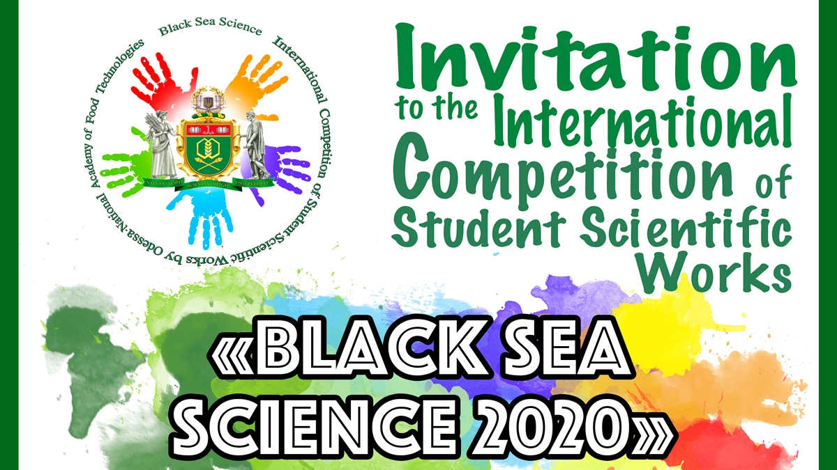 "International Competition of Student Scientific Works ""Black Sea Science 2020"""